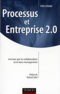 processus-et-entreprise-2-0-innover-par-la-co